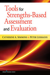 Tools for Strengths-Based Assessment and Evaluation by Peter Lehmann