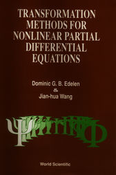 TRANSFORMATION METHODS FOR NONLINEAR PARTIAL DIFFERENTIAL EQUATIONS by Dominic G.B. Edelen