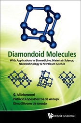 DIAMONDOID MOLECULES by G. Ali Mansoori