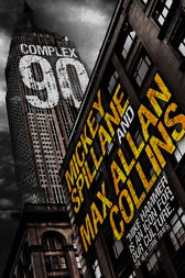 Mike Hammer: Complex 90 by Mickey Spillane