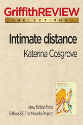 Intimate distance by Katerina Cosgrove