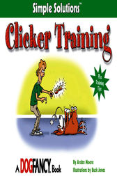 Clicker Training by Arden Moore