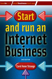 Start and Run an Internet Business by Carol Anne Strange