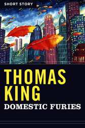 Domestic Furies by Thomas King
