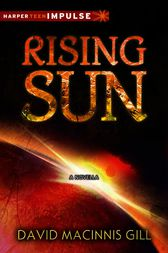 Rising Sun by David Macinnis Gill