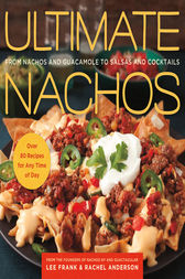 Ultimate Nachos by Lee Frank
