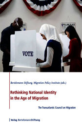 Rethinking National Identity in the Age of Migration by Migration Policy Institute