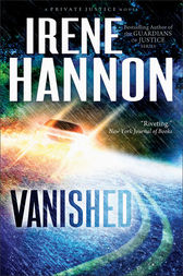 Vanished (Private Justice Book #1) by Irene Hannon