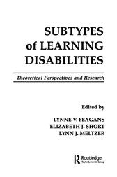 Subtypes of Learning Disabilities by Lynne V. Feagans