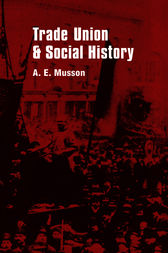 Trade Union and Social Studies by H.E. Musson