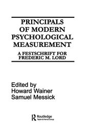 Principals of Modern Psychological Measurement by H. Wainer