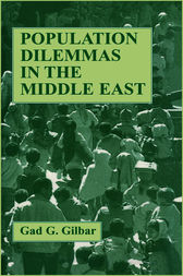 Population Dilemmas in the Middle East by Gad G. Gilbar