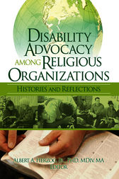 Disability Advocacy Among Religious Organizations by Albert A Herzog