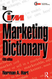 The CIM Marketing Dictionary by Norman Hart
