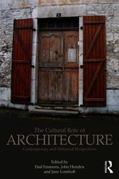 The Cultural Role of Architecture by Paul Emmons