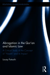 Abrogation in the Qur'an and Islamic Law by Louay Fatoohi