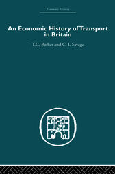 Economic History of Transport in Britain by Christopher Savage