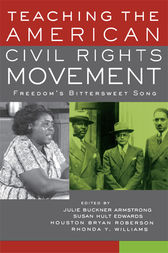 Teaching the American Civil Rights Movement by Julie Buckner Armstrong