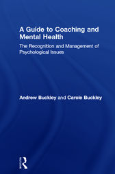 A Guide to Coaching and Mental Health by Andrew Buckley