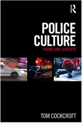 Police Culture by Tom Cockcroft