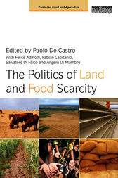 The Politics of Land and Food Scarcity by Paolo De Castro