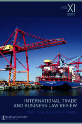 International Trade and Business Law Review: Volume XI by Gabriel Moens