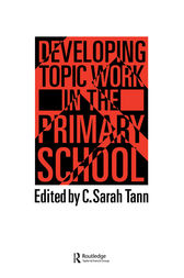 Topic Work In The Primary Scho by Sarah Tann