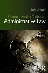 Commonwealth Caribbean Administrative Law by Eddy Ventose