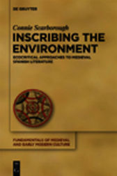 Inscribing the Environment by Connie Scarborough