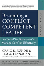 Becoming a Conflict Competent Leader by Craig E. Runde