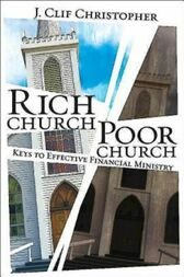 Rich Church, Poor Church by J. Clif Christopher