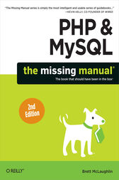 PHP & MySQL: The Missing Manual by Brett McLaughlin
