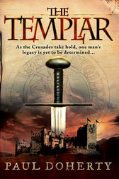 The Templar (Templars, Book 1) by Paul Doherty