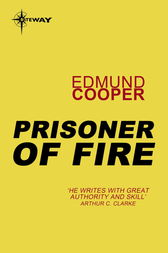 Prisoner of Fire by Edmund Cooper