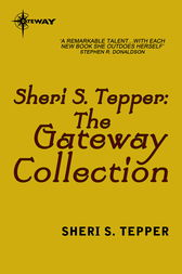 The Sheri S. Tepper eBook Collection by Sheri S. Tepper