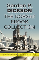 The Dorsai! eBook Collection by Gordon R Dickson
