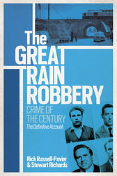 The Great Train Robbery by Nick Russell-Pavier
