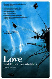 Love and Other Possibilities by Lewis Davies
