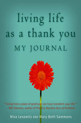 Living Life as a Thank You Journal by Nina Lesowitz
