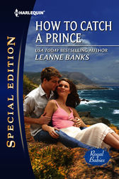How to Catch a Prince by Leanne Banks