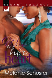 Way to Her Heart by Melanie Schuster