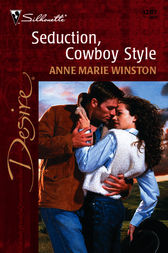 Seduction, Cowboy Style by Anne Marie Winston