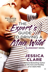 The Expert's Guide to Driving a Man Wild by Jessica Clare