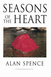 Seasons Of The Heart by Alan Spence