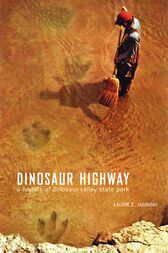Dinosaur Highway by Laurie E. Jasinski