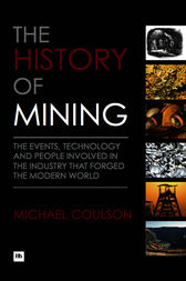 The History of Mining by Coulson Michael