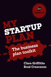 My Start-Up Plan by Griffiths Clare; Crescenzo Brad