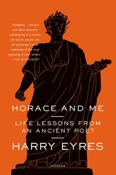 Horace and Me by Harry Eyres
