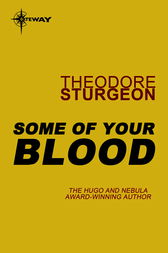 Some of Your Blood by Theodore Sturgeon