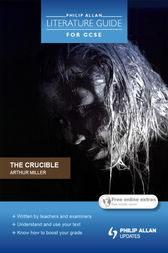 Philip Allan Literature Guide (for GCSE): The Crucible by Shaun McCarthy